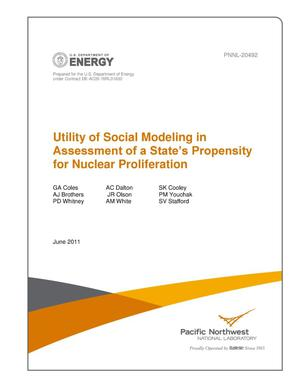 Primary view of object titled 'Utility of Social Modeling in Assessment of a State's Propensity for Nuclear Proliferation'.