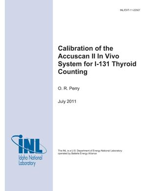 Primary view of object titled 'Calibration of the Accuscan II In Vivo System for I-131 Thyroid Counting'.