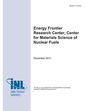 Primary view of object titled 'Energy Frontier Research Center, Center for Materials Science of Nuclear Fuels'.