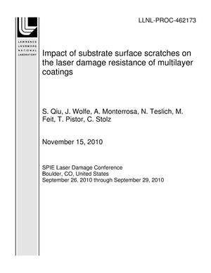 Primary view of object titled 'Impact of substrate surface scratches on the laser damage resistance of multilayer coatings'.