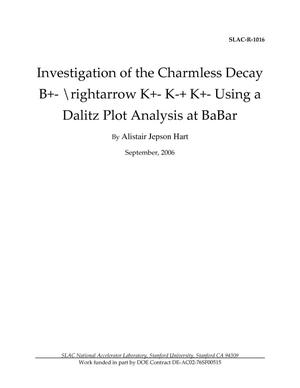 Primary view of object titled 'Investigation of the Charmless Decay B+- \rightarrow K+- K-+ K+- Using a Dalitz Plot Analysis at BaBar'.