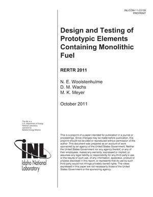 Primary view of object titled 'Design and Testing of Prototypic Elements Containing Monolithic Fuel'.