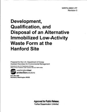 Primary view of object titled 'DEVELOPMENT QUALIFICATION AND DISPOSAL OF AN ALTERNATIVE IMMOBILIZED LOW-ACTIVITY WASTE FORM AT THE HANFORD SITE'.