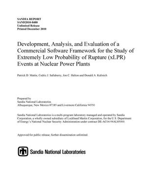 Primary view of object titled 'Development, analysis, and evaluation of a commercial software framework for the study of Extremely Low Probability of Rupture (xLPR) events at nuclear power plants.'.