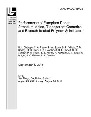 Primary view of object titled 'Performance of Europium-Doped Strontium Iodide, Transparent Ceramics and Bismuth-loaded Polymer Scintillators'.