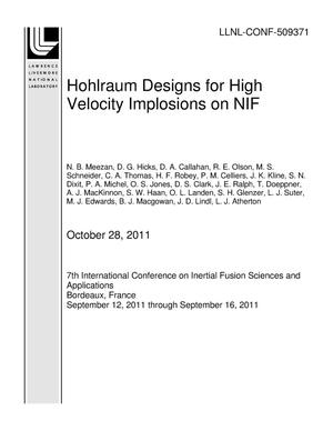 Primary view of object titled 'Hohlraum Designs for High Velocity Implosions on NIF'.