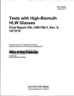 Primary view of object titled 'TESTS WITH HIGH-BISMUTH HLW GLASSES FINAL REPORT VSL-10R1780-1 REV 0 12/13/10'.