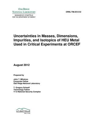 Primary view of object titled 'Uncertainties in Masses, Dimensions, Impurities, and Isotopics of HEU Metal Used in Critical Experiments at ORCEF'.