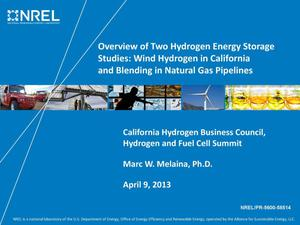 Primary view of object titled 'Overview of Two Hydrogen Energy Storage Studies: Wind Hydrogen in California and Blending in Natural Gas Pipelines (Presentation)'.