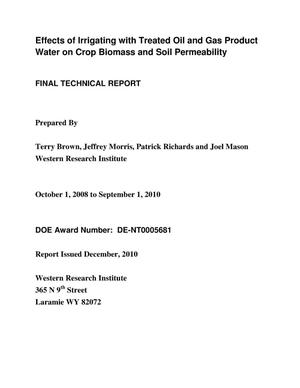 Primary view of object titled 'Effects of Irrigating with Treated Oil and Gas Product Water on Crop Biomass and Soil Permeability'.