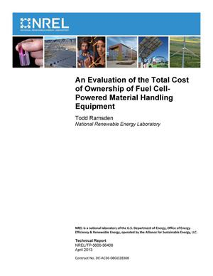 Primary view of object titled 'Evaluation of the Total Cost of Ownership of Fuel Cell-Powered Material Handling Equipment'.