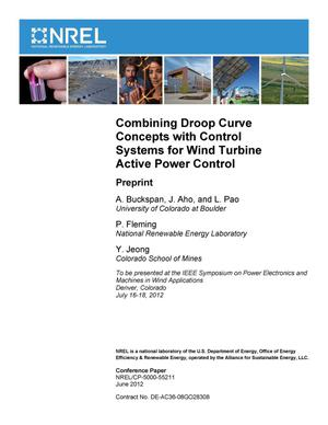 Primary view of object titled 'Combining Droop Curve Concepts with Control Systems for Wind Turbine Active Power Control: Preprint'.