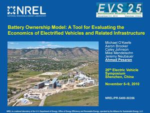 Primary view of object titled 'Battery Ownership Model: A Tool for Evaluating the Economics of Electrified Vehicles and Related Infrastructure (Presentation)'.