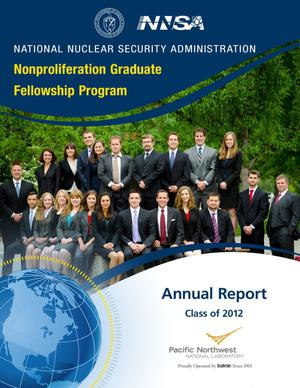Primary view of object titled 'Nonproliferation Graduate Fellowship Program, Annual Report, Class of 2012'.