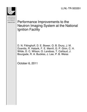 Primary view of object titled 'Performance Improvements to the Neutron Imaging System at the National Ignition Facility'.