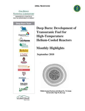 Primary view of object titled 'Deep Burn: Development of Transuranic Fuel for High-Temperature Helium-Cooled Reactors- Monthly Highlights September 2010'.