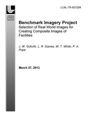 Primary view of object titled 'Benchmark Imagery Project Selection of Real World Images for Creating Composite Images of Facilities'.