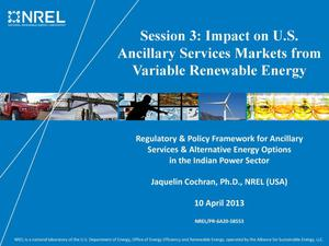 Primary view of object titled 'Session 3: Impact on U.S. Ancillary Services Markets from Variable Renewable Energy (Presentation)'.