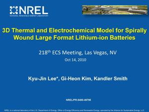 Primary view of object titled '3D Thermal and Electrochemical Model for Spirally Wound Large Format Lithium-ion Batteries (Presentation)'.