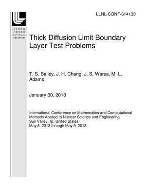 Primary view of object titled 'Thick Diffusion Limit Boundary Layer Test Problems'.
