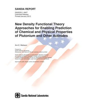 Primary view of object titled 'New density functional theory approaches for enabling prediction of chemical and physical properties of plutonium and other actinides.'.