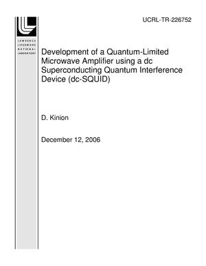 Primary view of object titled 'Development of a Quantum-Limited Microwave Amplifier using a dc Superconducting Quantum Interference Device (dc-SQUID)'.