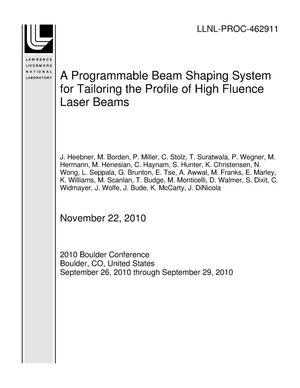 Primary view of object titled 'A Programmable Beam Shaping System for Tailoring the Profile of High Fluence Laser Beams'.