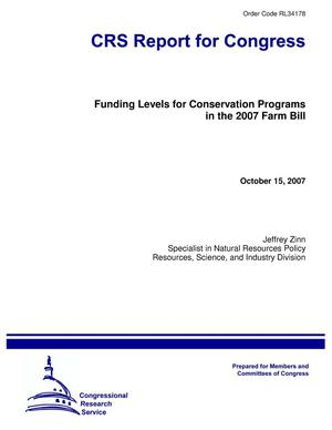 Primary view of object titled 'Funding Levels for Conservation Programs in the 2007 Farm Bill'.
