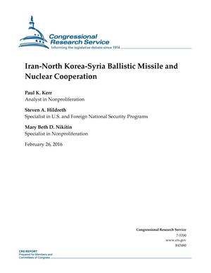 Primary view of object titled 'Iran-North Korea-Syria Ballistic Missile and Nuclear Cooperation'.