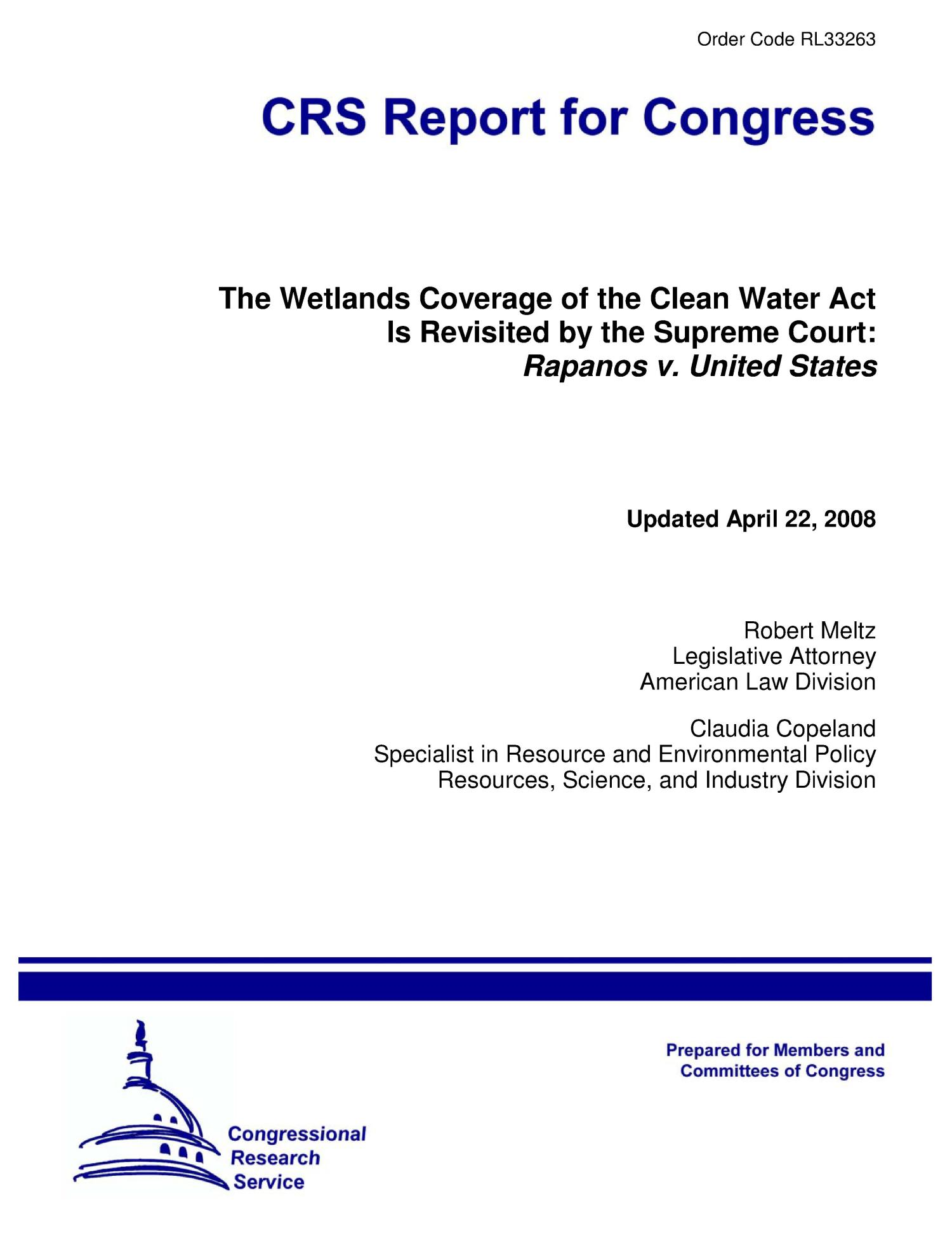 The Wetlands Coverage of the Clean Water Act Is Revisited by the Supreme Court: Rapanos v. United States                                                                                                      [Sequence #]: 1 of 22