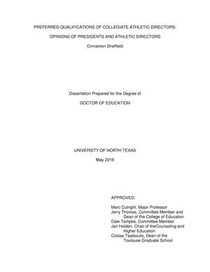 Primary view of object titled 'Preferred Qualifications of Collegiate Athletic Directors: Opinions of Presidents and Athletic Directors'.