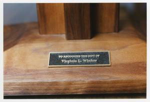 Primary view of object titled '[Virginia L. Winker plaque 4]'.