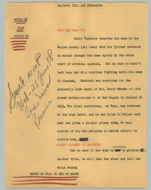 Primary view of object titled '[News Script: Washburn will ask rehearing]'.