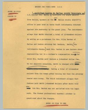Primary view of object titled '[News Script: Smokey Joe posts bond]'.