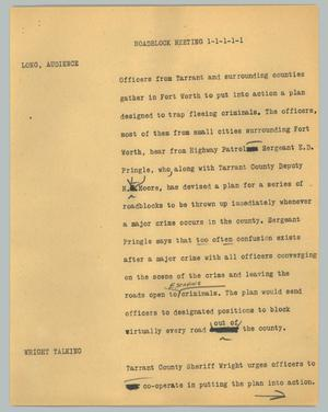 Primary view of object titled '[News Script: Roadblock meeting]'.