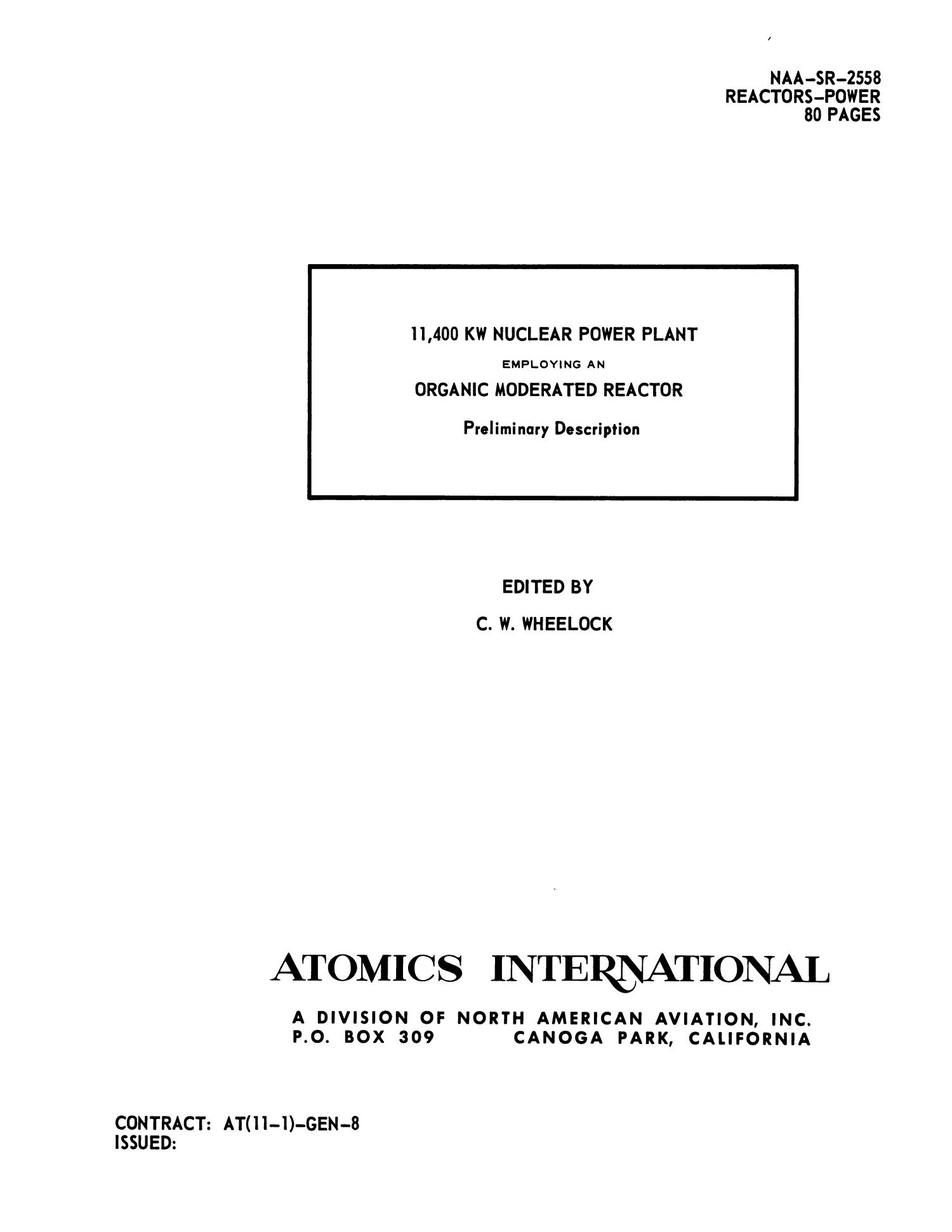 11,400 KW Nuclear Power Plant Employing an Organic Moderated Reactor: Preliminary Description                                                                                                      Title Page