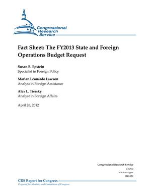 Fact Sheet: The FY2013 State and Foreign Operations Budget Request