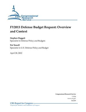 FY2013 Defense Budget Request: Overview and Context