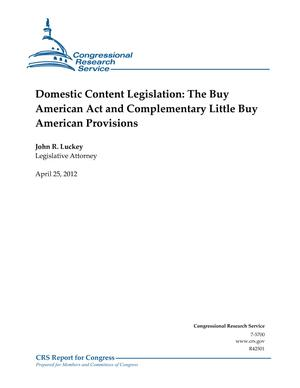 Domestic Content Legislation: The Buy American Act and Complementary Little Buy American Provisions