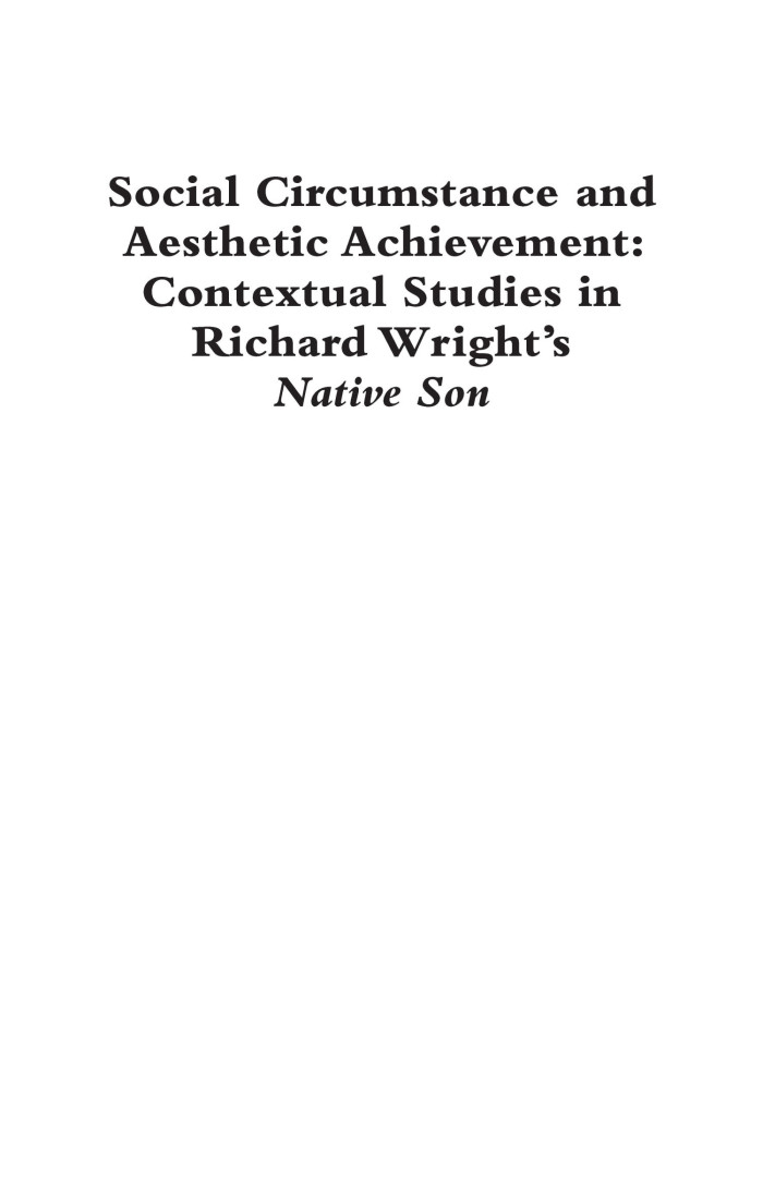 an analysis of the social circumstance in the novel native son by richard wright Native son: analysis this is a powerpoint presentation that analyzes the book native son by richard wright this book was wright's first novel.