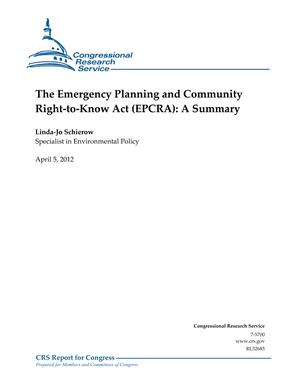 The Emergency Planning and Community Right-to-Know Act (EPCRA): A Summary