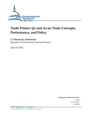 Trade Primer: Qs and As on Trade Concepts, Performance, and Policy