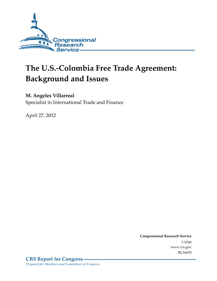 The Us Colombia Free Trade Agreement Background And Issues
