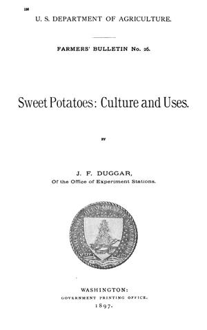 Primary view of object titled 'Sweet Potatoes: Culture and Uses'.