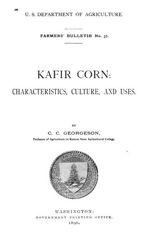 Primary view of object titled 'Kafir Corn: Characteristics, Culture, and Uses'.