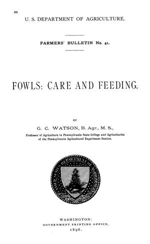 Primary view of object titled 'Fowls: Care and Feeding'.