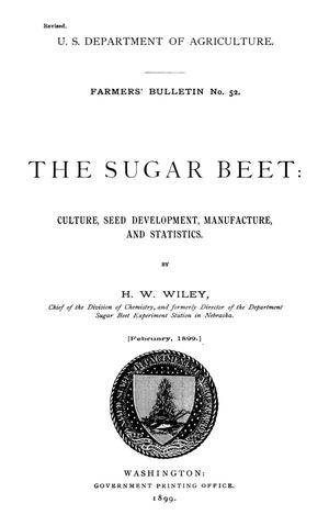 Primary view of object titled 'The Sugar Beet: Culture, Seed Development, Manufacture, and Statistics'.