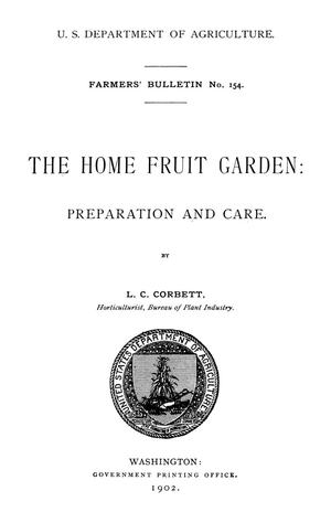 Primary view of The Home Fruit Garden: Preparation and Care