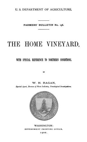 Primary view of object titled 'The home vineyard : with special reference to northern conditions'.