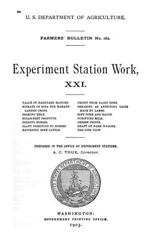Primary view of Experiment Station Work, [Volume] 21